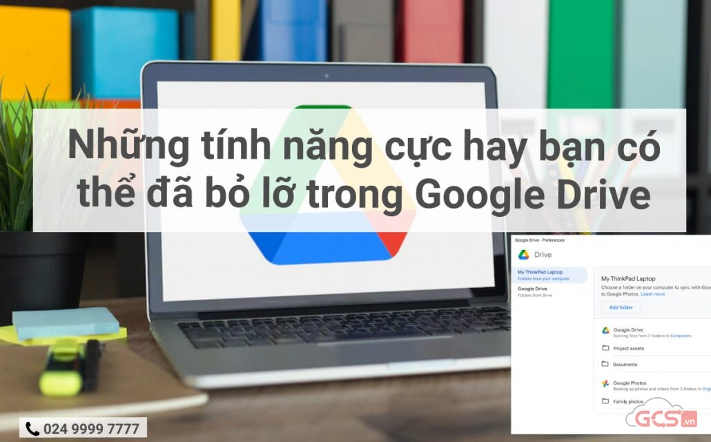 nhung-tinh-nang-cuc-hay-ban-co-the-da-bo-lo-trong-google-drive