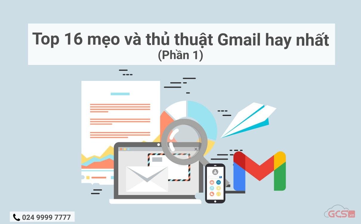 top-16-meo-va-thu-thuat-gmail-hay-nhat