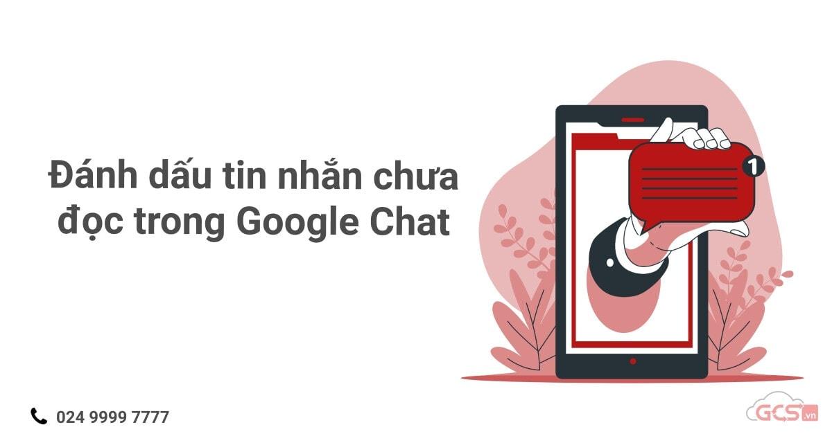 danh-dau-tin-nhan-chua-doc-trong-google-chat