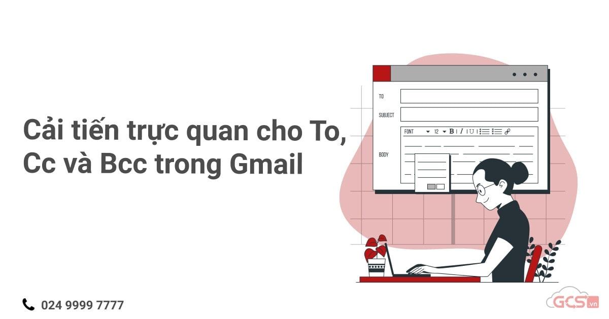 cai-tien-truc-quan-cho-to-cc-va-bcc-trong-gmail