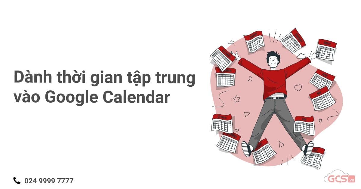 danh-thoi-gian-tap-trung-vao-google-calendar
