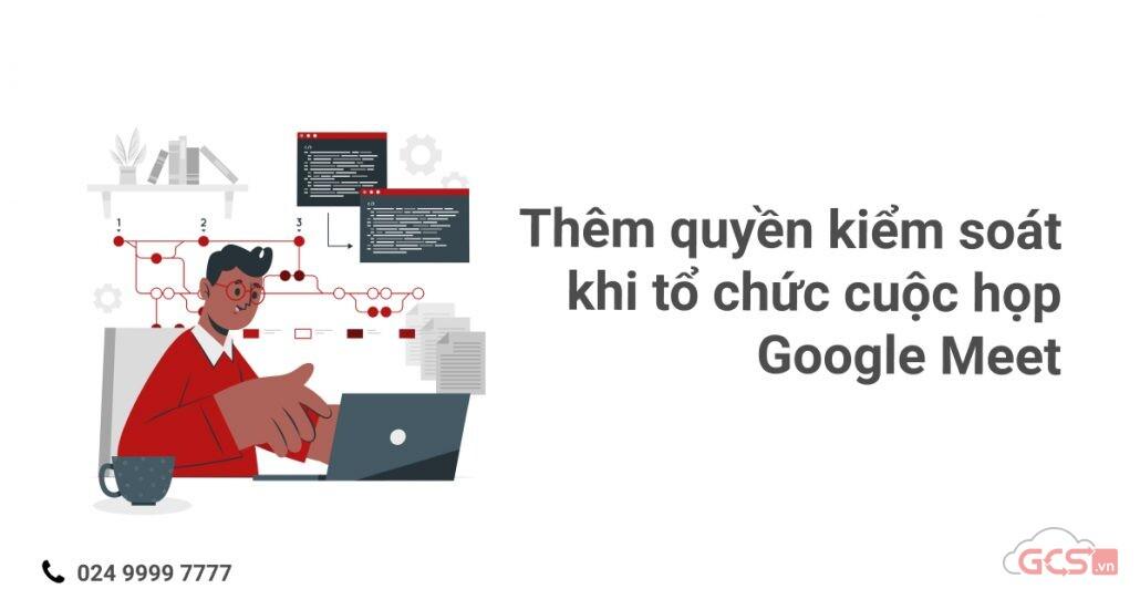 them-quyen-kiem-soat-khi-to-chuc-cuoc-hop-google-meet